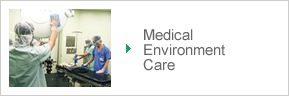 Medical Environment Care